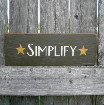 Primitive Wood Sign- Simplify With Stars