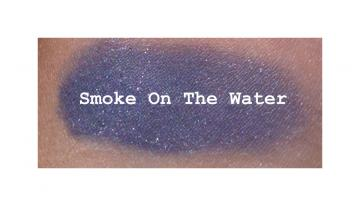 **Smoke On The Water** Shimmer shadow 