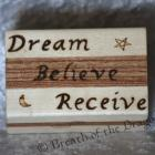 Dream Believe Receive box