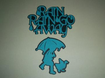 Rain, Rain Go Away Die Cut