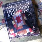 Classic American Patchwork and Quilting Ideas, Projects, Instructions