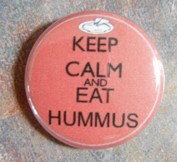 Keep Calm and Eat Hummus Button Pin