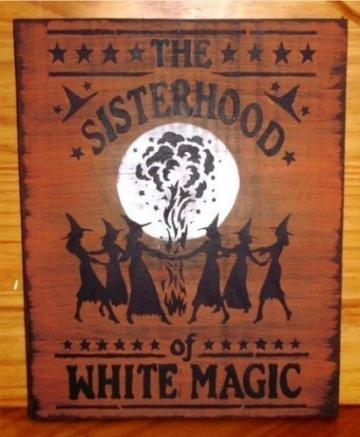 Sisterhood of White magic Primitive Witch halloween Sign Moon Coven