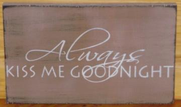 Weddings Wedding gifts Gift Decorations Signs Always Kiss Me Good Night Bridal Shower Linen Love