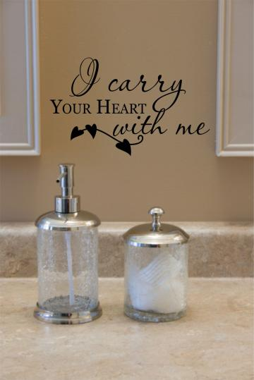 Adhesive Wall Decals  - I carry your heart with me.