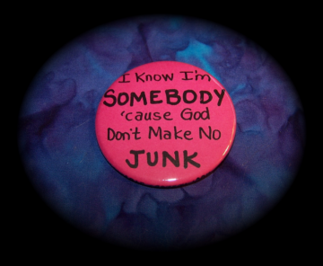 I Know I'm SOMEBODY - Cause God don't make no Junk