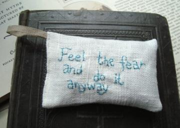 Feel the fear and do it anyway Lavender sachet by Jenny Karlsson Design