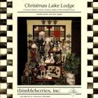 Thimbleberries Christmas Crafts, Projects, Patterns, The Lake Lodge Santas and Snowmen