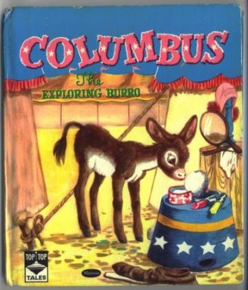 Childrens Book COLUMBUS the Exploring Burro Vintage Whitman Top Top Tales