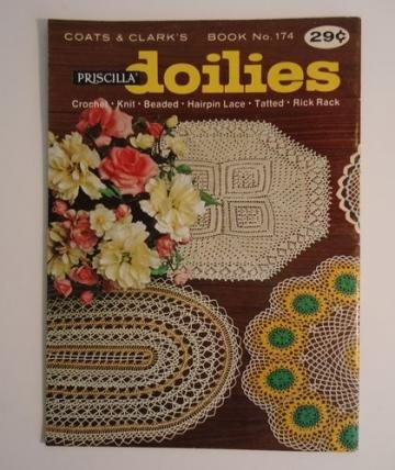 Priscilla Doilies Pattern Booklet 174 Vintage Coats and Clark