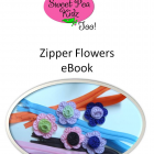 Make Your Own Zipper Flowers