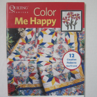 Color Me Happy Quilt Book
