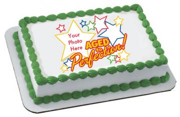 Aged to Perfection Edible Image Cake Topper by DecoPac with PHOTO - ROUND OR RECTANGLE