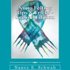 Nuno Felting Tips &amp; Tricks Second Edition BOOK