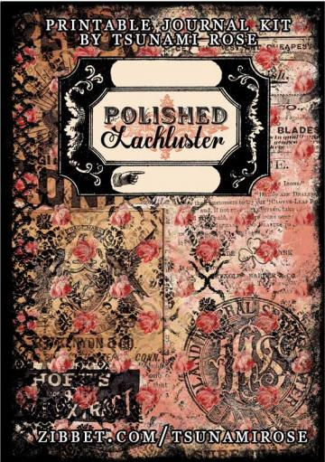 """Polished Lackluster"" Printable Journal Kit"