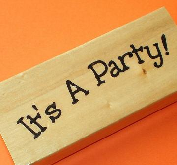 rubber mounted stamp / it&#039;s a party