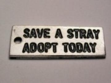 100 Save a Stray Adopt Today Charms